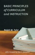 Basic Principles of Curriculum and Instruction by Ralph W. Tyler (2013, Paperback)