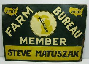 Vintage-MICHIGAN-Farm-Bureau-Member-Sign-Steve-Matuszak-AFBF