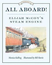 All Aboard!: Elijah McCoy's Steam Engine (Great Idea Series)-ExLibrary