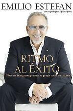 Ritmo Al Exito: Como un Inmigrante Hizo Su Sueno Americano (Spanish Edition), Em