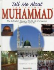 Tell Me About the Prophet Mohammad