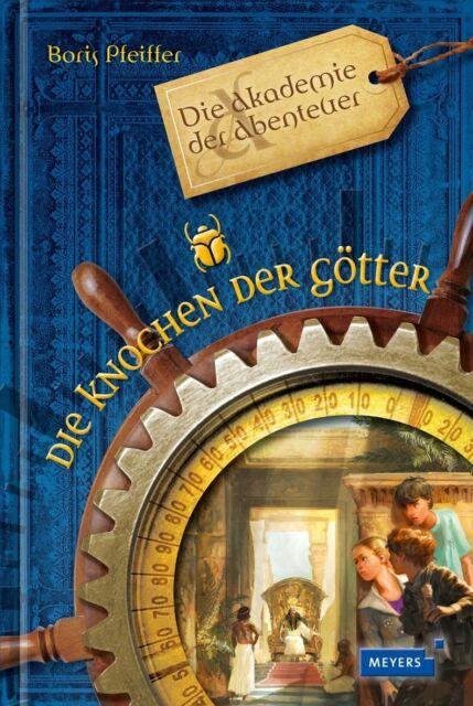 Pfeiffer, Boris - Die Akademie der Abenteuer - Die Knochen der Götter /4