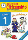 Developing Citizenship: Year1: Activities for Personal, Social and Health Education by Christine Moorcroft (Paperback, 2005)