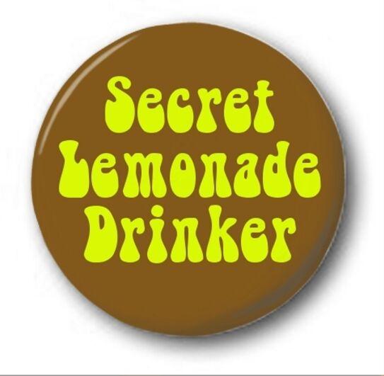 """SECRET LEMONADE DRINKER  - 25mm 1"""" Button Badge - Cute Novelty RWhites 70s Retro"""
