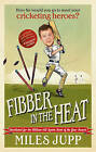 Fibber in the Heat by Miles Jupp (Paperback, 2013)