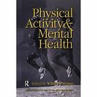Physical Activity And Mental Health by Taylor & Francis Ltd (Paperback, 2016)