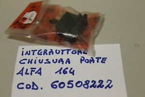 ALFA 164 INTERRUTTORE/PULSANTE CHIUSURA PORTA ALFA 164 COD. 60508222
