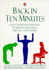 Back in Ten Minutes: Easy Everyday Exercises to Keep Your Back Strong and Supple by Mary Rintoul, Bernard West (Paperback, 1995)