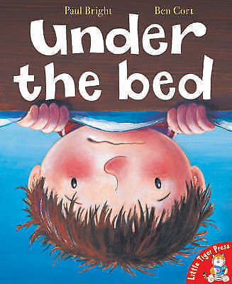 1 of 1 - , Under the Bed, Paul Bright, Book