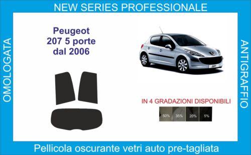 pellicole oscuranti vetri peugeot  207 5 porte dal 2006 in poi kit posteriore