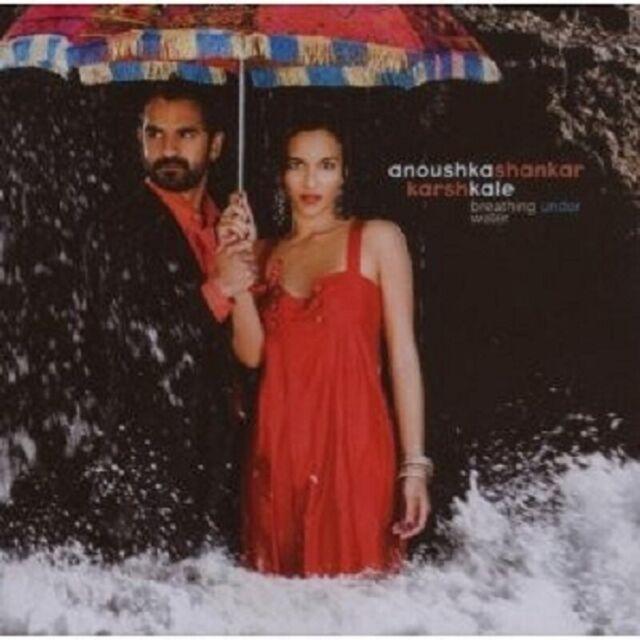 ANOUSHKA SHANKAR & KARSH KALE- BREATHING UNDER WATER  CD FOLK POP AMBIENT NEU