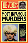 The World's Most Infamous Murders by Nigel Blundell, Roger Boar (Paperback, 1990)