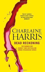 Charlaine-Harris-Dead-Reckoning-Tout-Neuf-Livraison-Gratuite-Ru