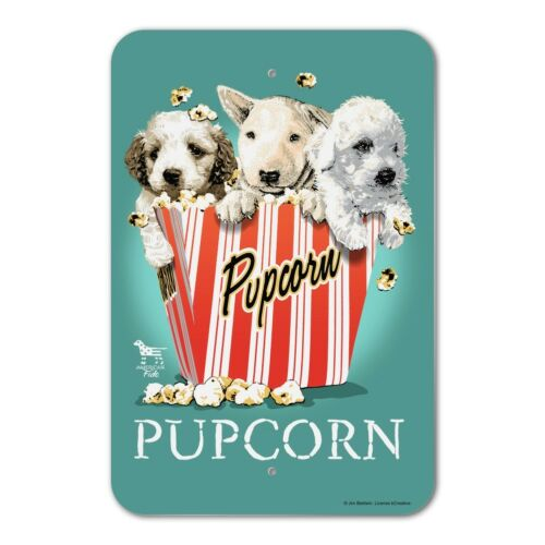 Pupcorn Movie Theater Popcorn Dogs Humor Funny Home Business Office Sign