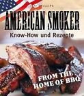 American Smoker von Jeff Phillips (2013, Gebundene Ausgabe)