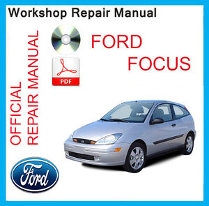 official ford focus mk1 workshop service manual 1998 2005. Black Bedroom Furniture Sets. Home Design Ideas