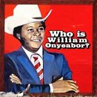 William Onyeabor World Psychedelic Classics 5 Who Is Wil CD