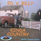 Kinda Country by Ed 'N' Billy (CD, Jun-2003, ET RECORDS)