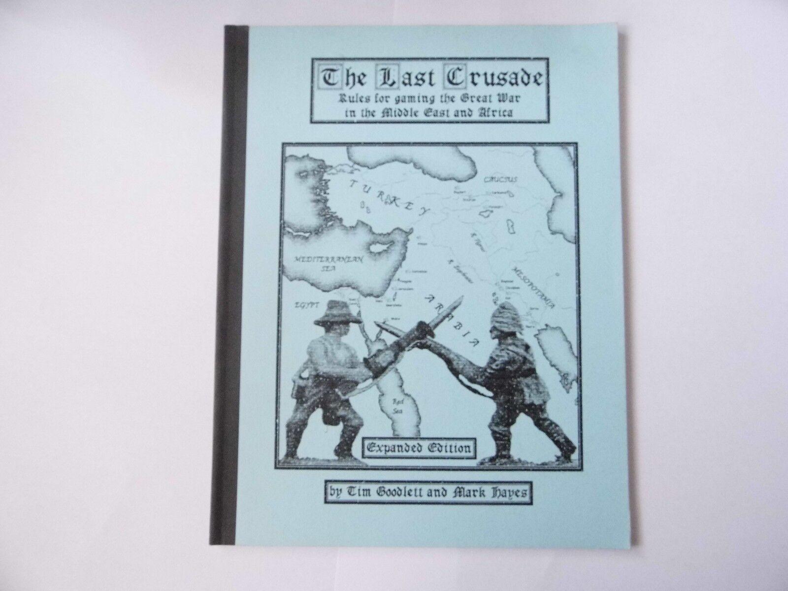 The Last Crusade - édition augmentée - Wargames Rules - NOUVEAU