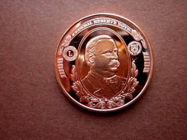 20 Ounces Of Copper 1 oz Each $1000 GROVER CLEVELAND NOTE Design  Bullion Rounds