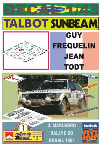 DECAL 1//43 TALBOT SUNBEAM LOTUS G.FREQUELIN R.DO BRASIL 1981 2nd 01