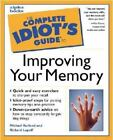The Complete Idiot's Guide: Complete Idiot's Guide to Improving Your Memory by Richard Lupoff and Michael Kurland (1999, Paperback)
