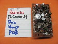 REALISTIC P-200041 PRE AMP PCB STA-47 STEREO RECEIVER