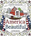 America the Beautiful: A Patriotic Coloring Book by Tammie Trucchi (Paperback, 2016)