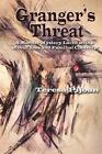Granger's Threat by Teresa Pijoan (Paperback / softback, 2014)