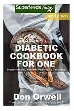 Natural Weight Loss Transformation: Diabetic Cookbook for One : Over 220...