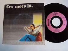 """MICHEL DELPECH : Ces mots là / Lucie - 7"""" 45T 1988 French press CARRERE 14.449"""