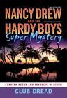 Nancy Drew/Hardy Boys: Club Dread 3 by Carolyn Keene (2009, Paperback)