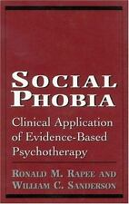 Social Phobia: Clinical Application of Evidence-Based Psychotherapy-ExLibrary