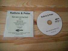 CD Pop Kathrin & Peter - Wann wenn nicht heut nacht (1 Song) Promo PALM REC