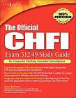 The Official CHFI Study Guide (Exam 312-49): for Computer Hacking Forensic Investigator by Dave Kleiman (Paperback, 2007)