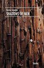 Shadows of Men by Kevin Grauke (Paperback / softback, 2012)
