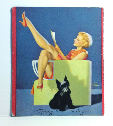 1940s Pinup Girl EARL MORAN Blotter Card Going To The Dogs Blonde Terrier Art
