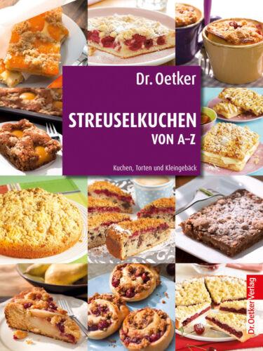 1 von 1 - Dr. Oetker: Streuselkuchen von A-Z von Dr.Oetker (Gebundene Ausgabe) | Buch