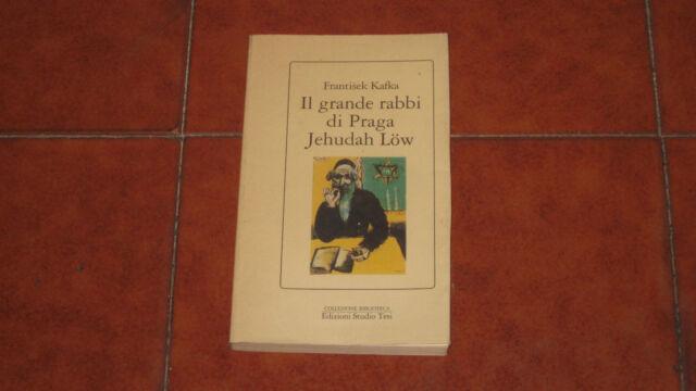 FRANTISEK KAFKA IL GRNADE RABBI DI PRAGA JEHUDAH LOW I EDIZIONE STUDIO TESI 1991
