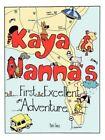 Kaya and Nanna's First Adventure 9781425977801 Paperback