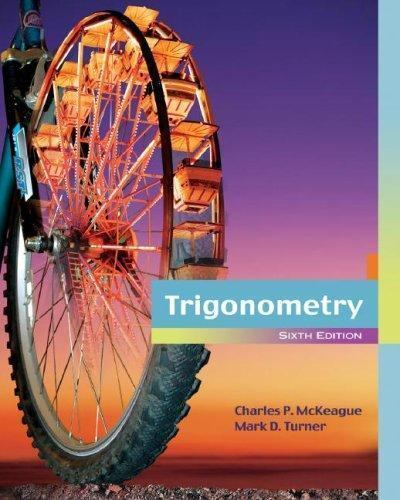 2010 Titles Enhanced Web : Trigonometry Charles P. McKeague Free Priority Ship