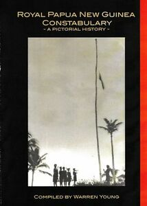 Pictorial-History-of-the-Royal-Papua-and-New-Guinea-Constabulary-ISBN-978-0-9953