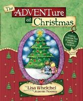 The Adventure of Christmas : Helping Children Find Jesus in Our Holiday...