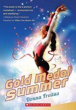 Gold Medal Summer by Donna Freitas (2014, Paperback)