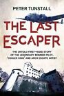 The Last Escaper by Peter Tunstall (Hardback, 2014)