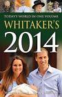 Whitaker's Almanack 2014: 2014 by Bloomsbury Publishing PLC (Hardback, 2013)