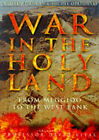 War in the Holy Land: From Megiddo to the West Bank by Michel Opatowski, Andrew Duncan (Hardback, 1998)