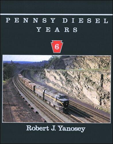 Pennsy Diesel Years Volume 6 / Railroad