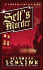 Self's Murder: A Gerhard Self Mystery by Bernhard Schlink (Hardback, 2009)