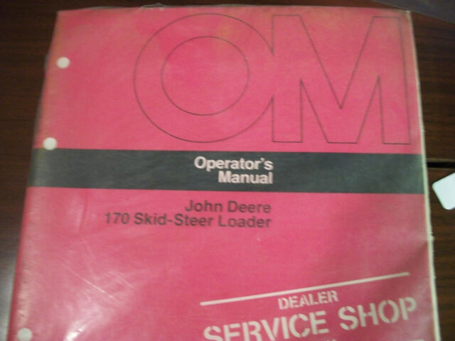 170 John Deere Skid Steer Loader Operator S Manual Ebay
